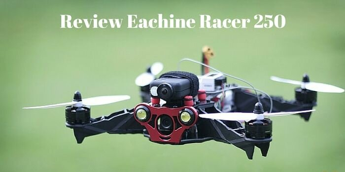 review-eachine-racer-250